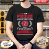 Top I Am Proud Of Many Things In Life But Nothing Beats Being A Nebraska Cornhuskers Fan Shirt