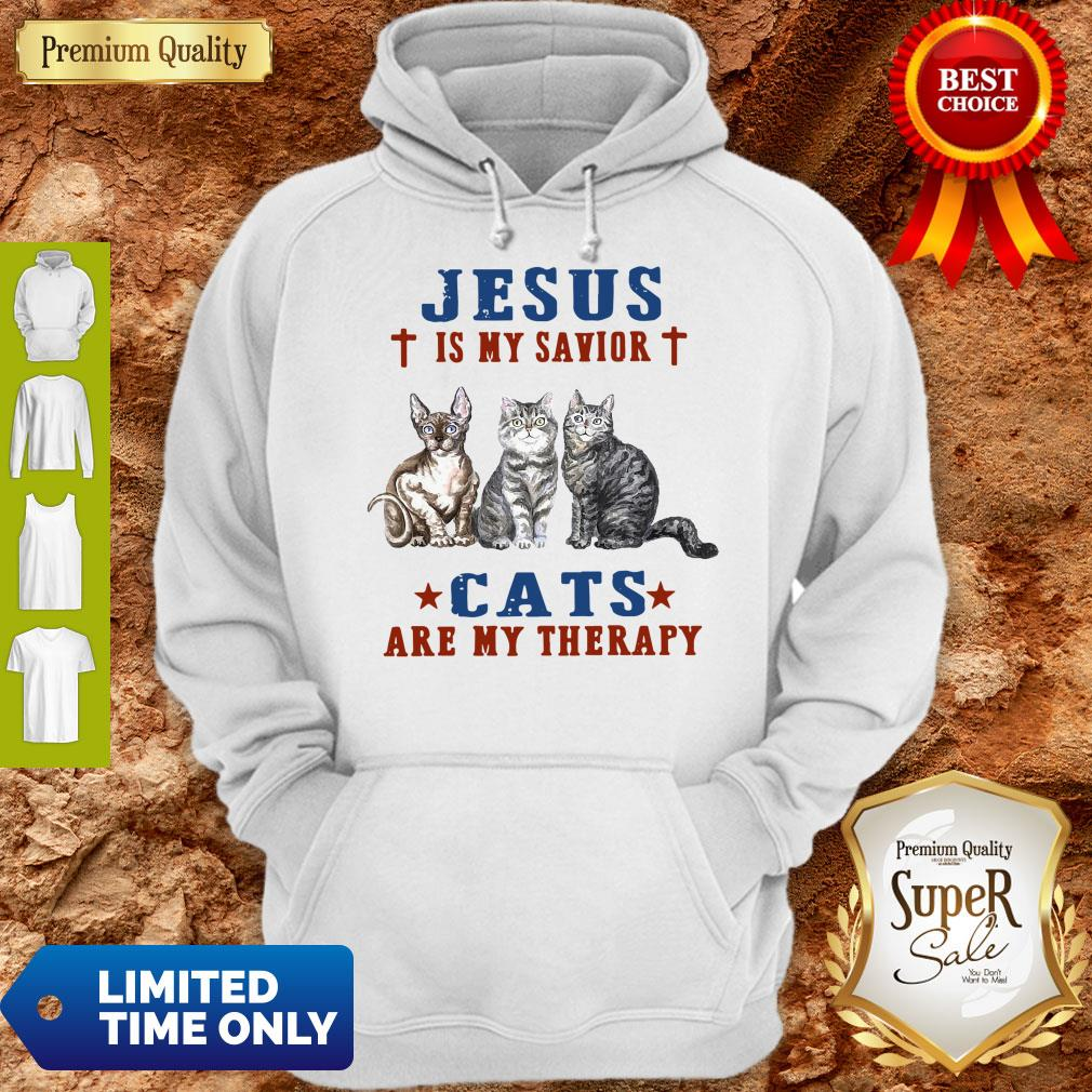 Top Jesus Is My Savior Cats Are My Therapy Hoodie