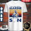 He Is Not Just A Marine He Is My Son Veteran Vintage V-neck