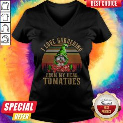 Hot Gnomes I Love Gardening From My Head Tomatoes Vintage V-neck