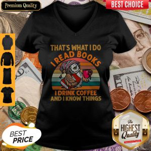 Hot Owl That S What I Do I Read Books I Drink Coffee And I Know Things Vintage V-neck