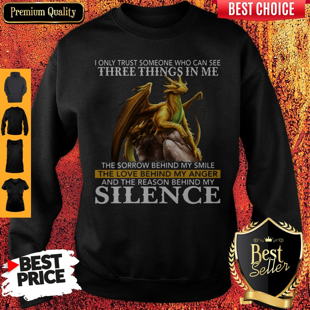 I Only Trust Someone Who Can See Three Things In Me The Sorrow Behind My Smile Vintage Sweatshirt
