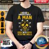 Nice Never Underestimate A Man With Scouting Skills Shirt