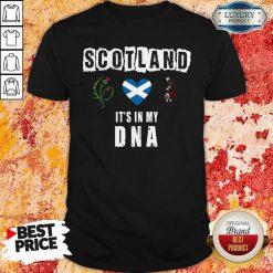 Nice Scotland Flag Heart Highland Dress It's In My DNA Shirt
