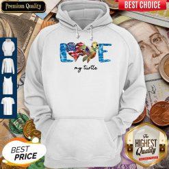 Premium Love My Turtle American Hoodie