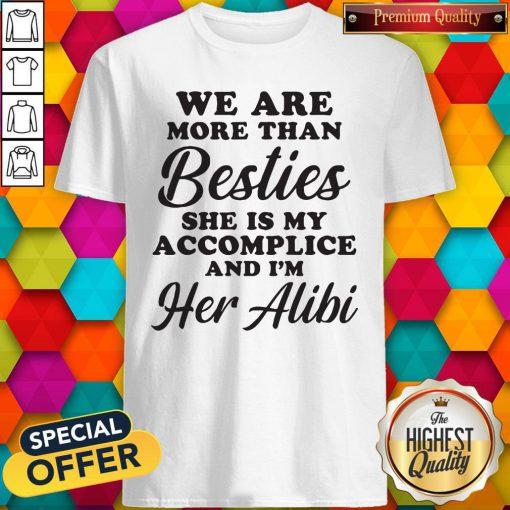 Premium More Than Besties Shirt