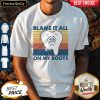 Pretty Blame It All On My Roots Vintage Shirt