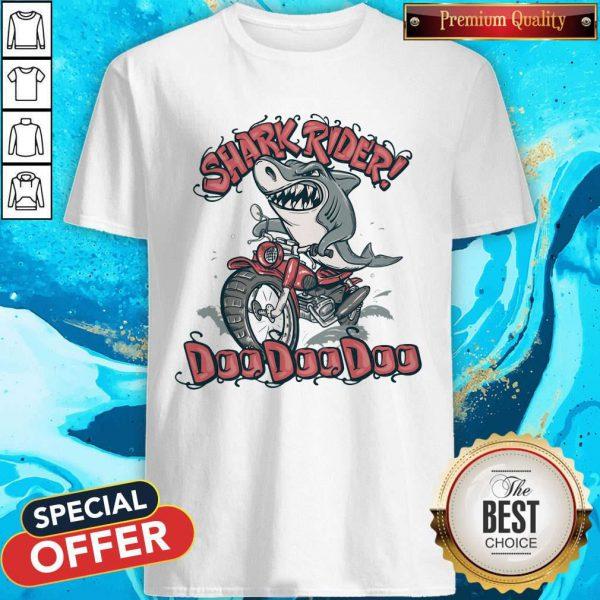 Pretty Shark Rider Doo Doo Doo Shirt