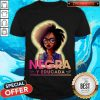 Beautiful I Like A Girl Negra Y Educada Shirt