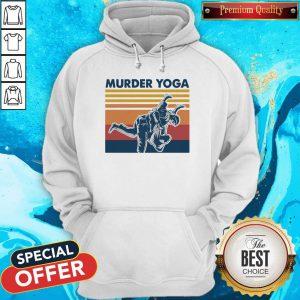 Beautiful I Want Jiu Jitsu Murder Yoga Vintage Hoodie