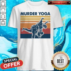 Beautiful I Want Jiu Jitsu Murder Yoga Vintage Shirt