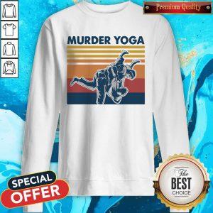 Beautiful I Want Jiu Jitsu Murder Yoga Vintage Sweatshirt