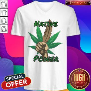 Funny Look At Me Weed Native Power V-neck