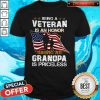 Nice Being A Veteran Is An Honor Being A Grandpa Is Priceless American Flag Shirt