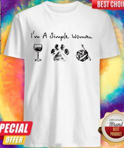 Nice I'm A Simple Woman Wine Dog Paw And Crochet Shirt