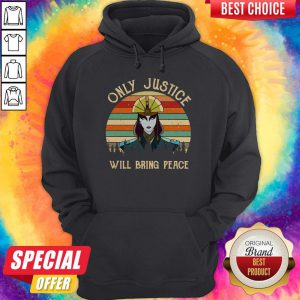 Premium I Wish Only Justice Will Bring Peace Hoodie