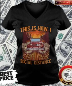 Super Nice Car This Is How I Social Distance V-neck
