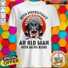 Sweet Skull Never Underestimate An Old Man With Native Blood Sunset Shirt