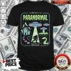 Top The Big Book Of The Paranormal Explaining The Unexplainable Shirt