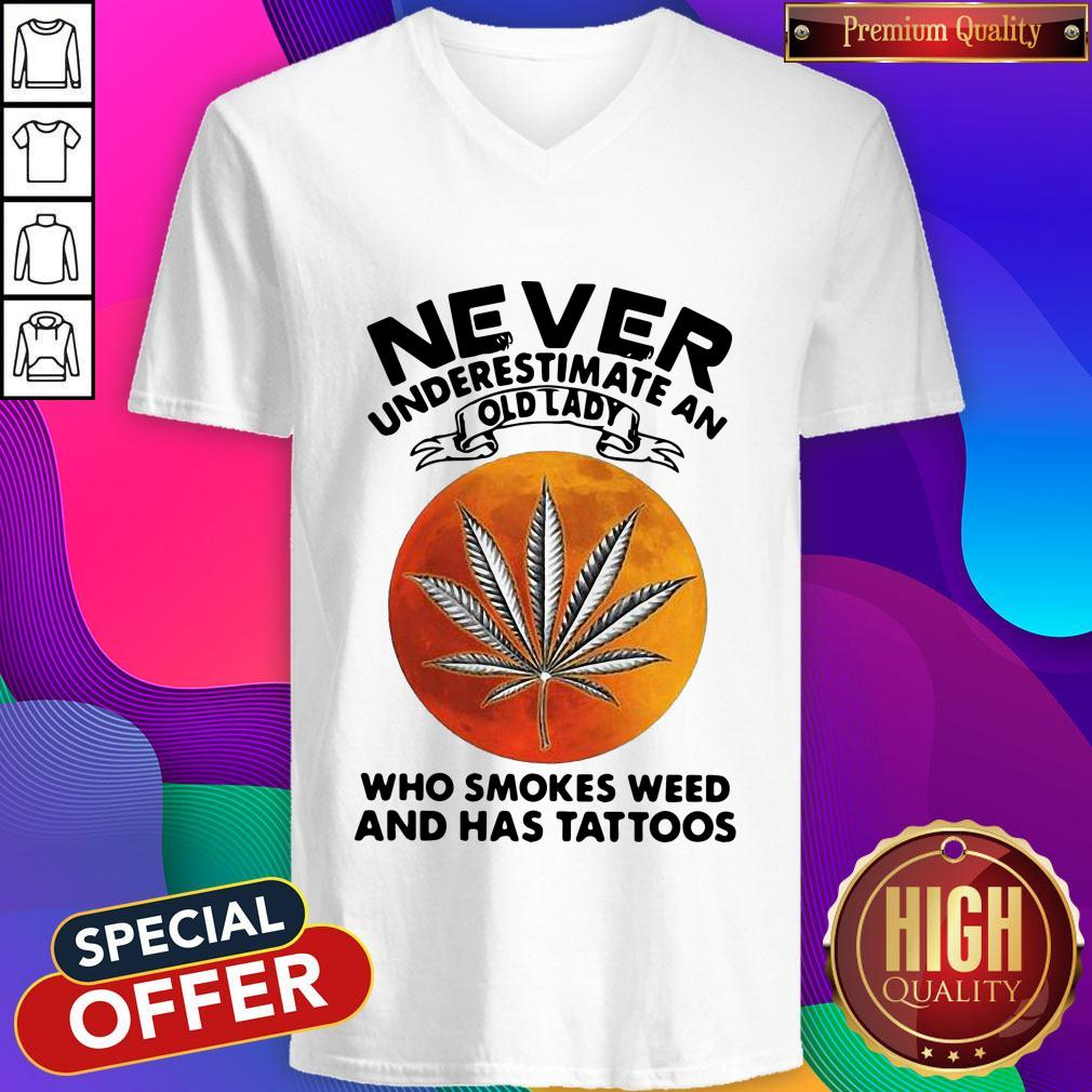 Vip Never Underestimate An I Old Lady Who Smokes Weed And Has Tattoos Vintage V-neck