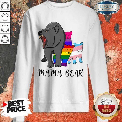 Wonderful I Like LGBT Mama Bear Sweatshirt