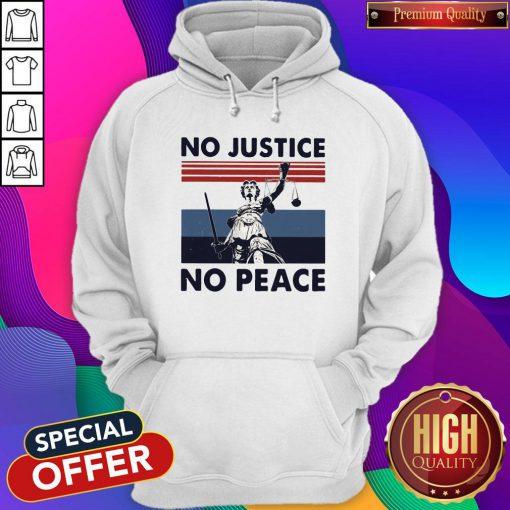 Beautiful No Justice No Peace Vintage Retro Hoodie