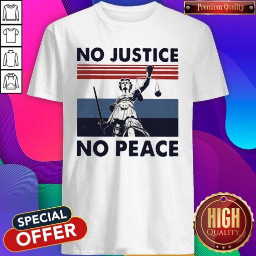Beautiful No Justice No Peace Vintage Retro Shirt