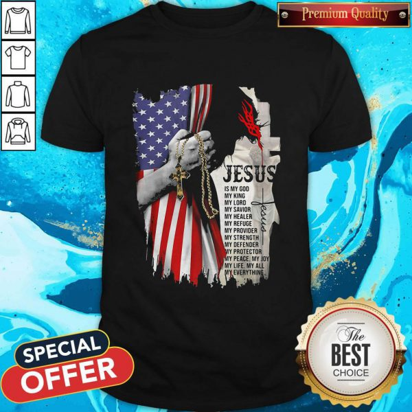 Cool Jesus Is My God My Everything American Flag Independence Day Shirt