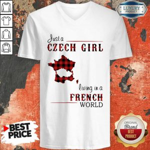 Cool Ljust A Czech Girl Living In A French World V-neck