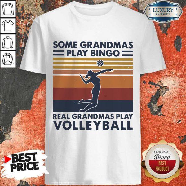 Cute Some Grandmas Play Bingo Real Grandmas Play Volleyball Vintage Retro Shirt