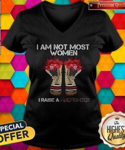 Funny I Am Not Most Women I Raise A Firefighter Shoes Flower V-neck