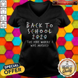 Good Back To School 2020 The One Where I Was Masked V-neck