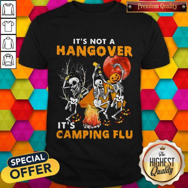 Good Halloween Skull It's Not A Hangover It's Camping Flu Sunset Shirt