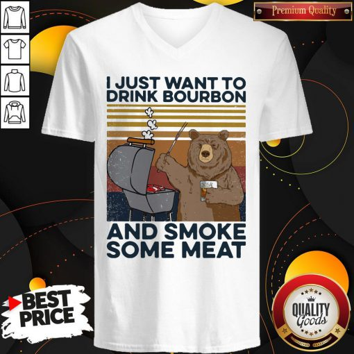 Hot Bear I Just Want To Drink Bourbon And Smoke Some Meat Vintage Retro V-neck