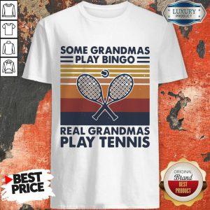Hot Some Grandmas Play Bingo Real Grandmas Play Tennis Vintage Retro Shirt