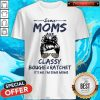 Hot Some Moms Are Classy Bougie And Ratchet It's Me I'm Some Moms Shirt