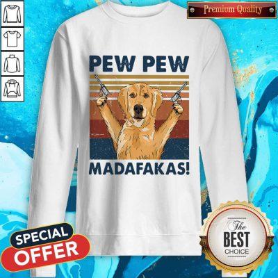 Lovely Golden Retriever Pew Pew Madafakas Vintage Sweatshirt