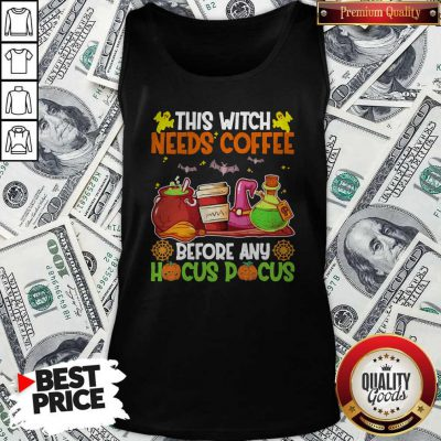 Lovely Halloween This Witch Needs Coffee Before Any Hocus Pocus Tank Top