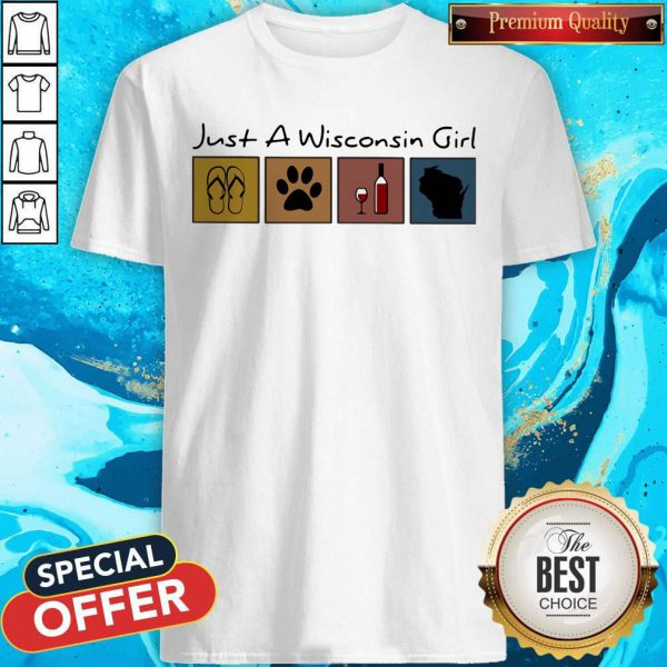 Lovely Just A Wisconsin Girl Flip Flop Dog Wine Wisconsin Map Shirt