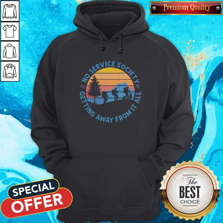 Pretty No Service Society Getting Away From It All Vintage Hoodie