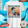 Pro Freddie Mercury No Mask On Your Face You Big Disgrace Spreading Your Germs All Over The Place Vintage Shirt