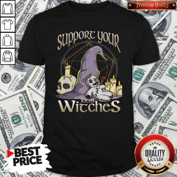 Sweet Halloween Witch Support Your Local Witches Shirt