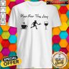 Sweet Plan For The Day Coffee Pickleball Wine Shirt
