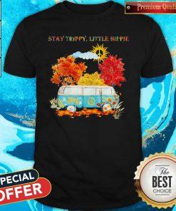 Wonderful I Like Stay Trippy Little Hippie Shirt