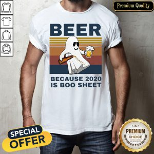 Beer Because 2020 Is Boo Sheet Vintage Shirt