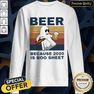 Beer Because 2020 Is Boo Sheet Vintage SweatShirt