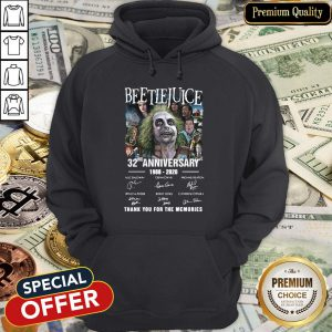 Beetlejuice 32nd Anniversary 1988-2020 Thank You For The Memories Hoodie