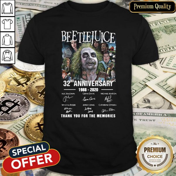 Beetlejuice 32nd Anniversary 1988-2020 Thank You For The Memories Shirt