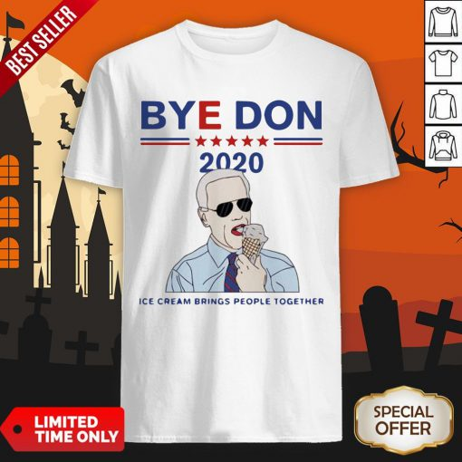 Byedon 2020 Ice Cream Brings People Together Shirt