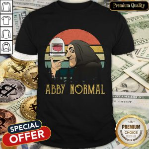 Do Not Use The Again Abby Normal Vintage Shirt